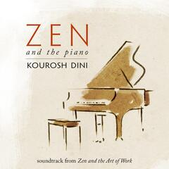 """Zen and the Piano (Soundtrack from """"Zen and the Art of Work"""")"""