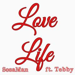 Love Life (feat. Tebby)