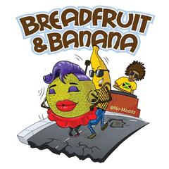 Breadfruit and Banana