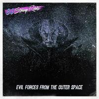 Evil Forces from the Outer Space
