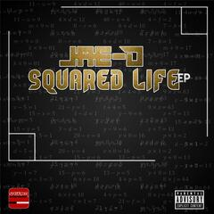 Squared Life - EP