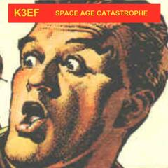 Space Age Catastrophe
