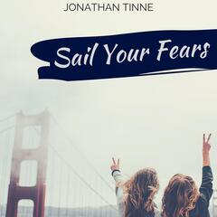 Sail Your Fears