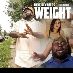 Weight (feat. B. English)
