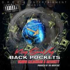 Back Pockets (feat. Shawn Calrissian & ME8ighty)
