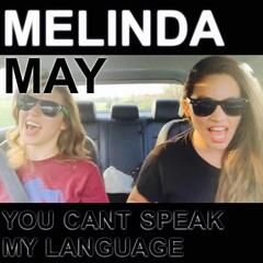 You Can't Speak My Language