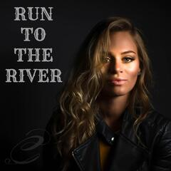Run to the River