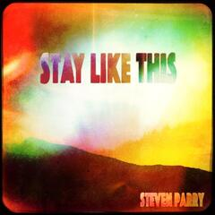 Stay Like This