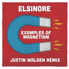 Examples of Magnetism (Justin Walden Remix)