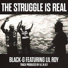 The Struggle Is Real (feat. Lil Roy)
