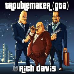 Troublemaker (GTA)