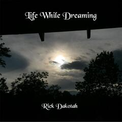 Life While Dreaming