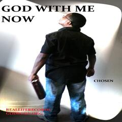 God with Me Now