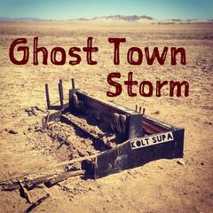 Ghost Town Storm