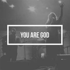 You Are God (Holy)