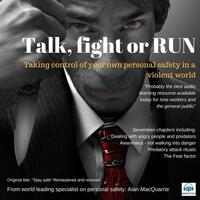 Talk, Fight or Run