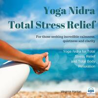 Yoga Nidra Total Stress Relief