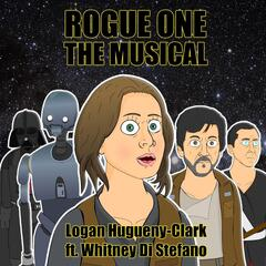 Rogue One: The Musical (feat. Whitney Di Stefano)