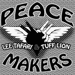 Peace Makers (feat. Tuff Lion)