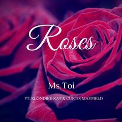 Roses (feat. Curtis Mayfield & Klondike Kat)