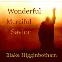 Wonderful Merciful Savior