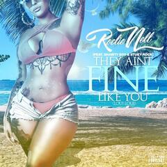 They Ain't Fine Like You (Loui Loui) [feat. Shawty Boy & Stuey Rock]