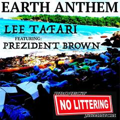 Earth Anthem (feat. Prezident Brown)