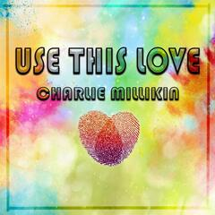Use This Love