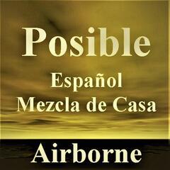 Posible - Español - Mezcla de Casa
