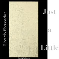 Just a Little