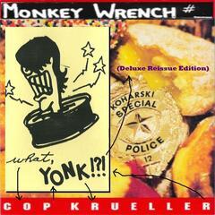 What, Cop Yonk Krueller!?! (Deluxe Reissue Edition)