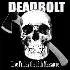 Friday the 13th Massacre (Live)