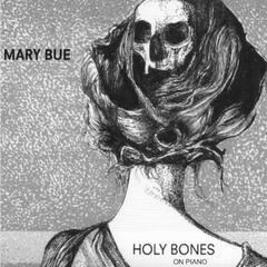Holy Bones on Piano
