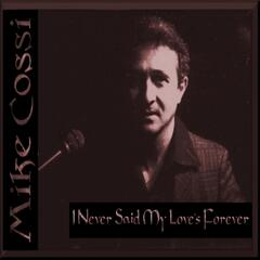 I Never Said My Love's Forever