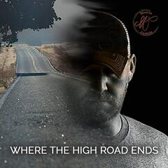 Where the High Road Ends