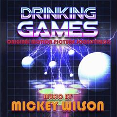Drinking Games (Original Motion Picture Soundtrack)