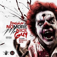 No More Mr Nice Guy (feat. Merkules & Infoe)