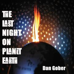 The Last Night on Planet Earth