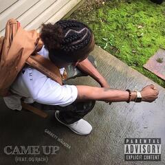 Came Up (feat. OG Rach)