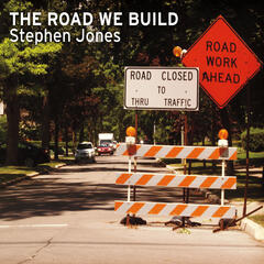 The Road We Build