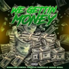 We Gettin' Money (feat. Hippy Dave, Kenthedral, Yungin Lg, Pl8yboi, Joey Kay O, Kyng Bo Smokin Bo & Bugsy on da Beat)