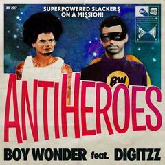 Anti-Heroes (feat. Digitzz)