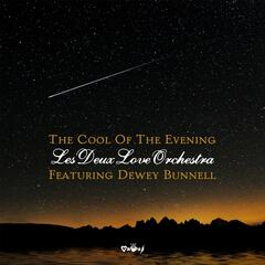 The Cool of the Evening (feat. Dewey Bunnell)