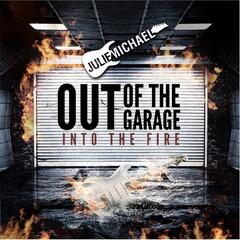 Are You Listening - Out of the Garage into the Fire
