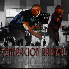 Generacion Radikal (La Cancion)