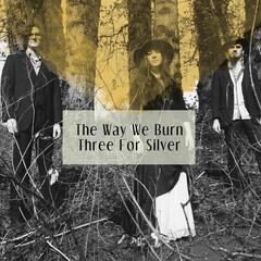 The Way We Burn