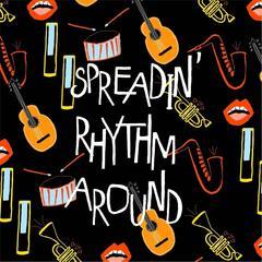Spreadin' Rhythm Around