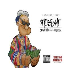 Mob Sh!t (feat. Overdose)