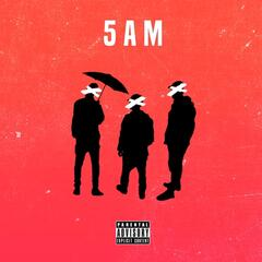 5AM (feat. Orochi)