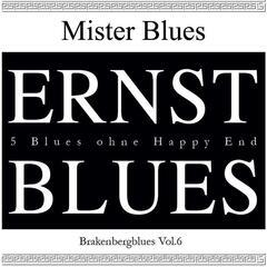 Brakenberg Blues, Vol. 6: Ernst Blues
